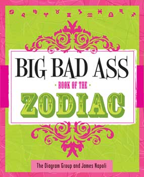 Big Bad Ass Zodiac