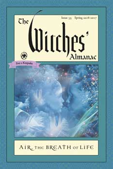 Witches' Almanac Spring 2016 to Spring 2017